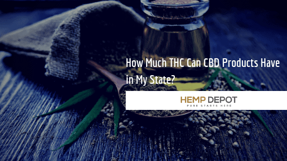 How Much THC Can CBD Products Have in My State?
