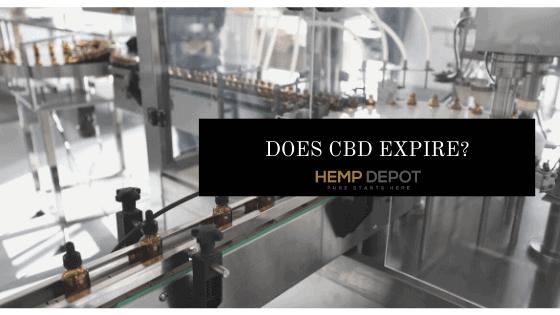 Does CBD Expire?