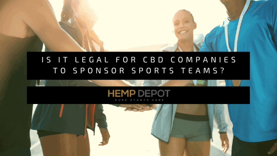 Is it Legal for CBD Companies to Sponsor Sports Teams?