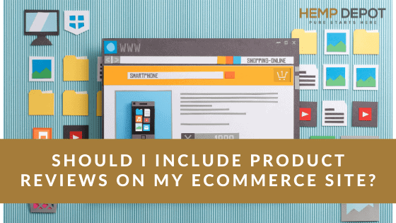 Should I Include Product Reviews On My Ecommerce Site?