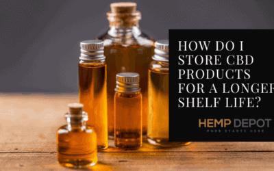 How Do I Store CBD Products for a Longer Shelf Life?