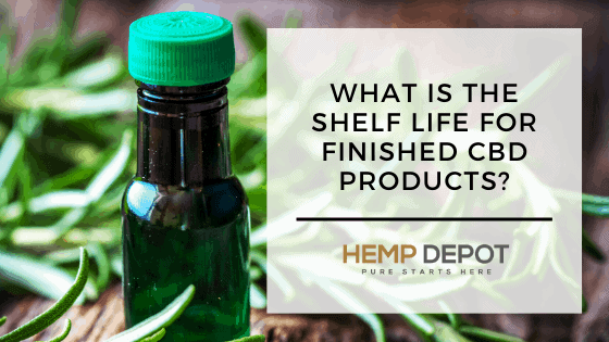 What Is the Shelf Life for Finished CBD Products?