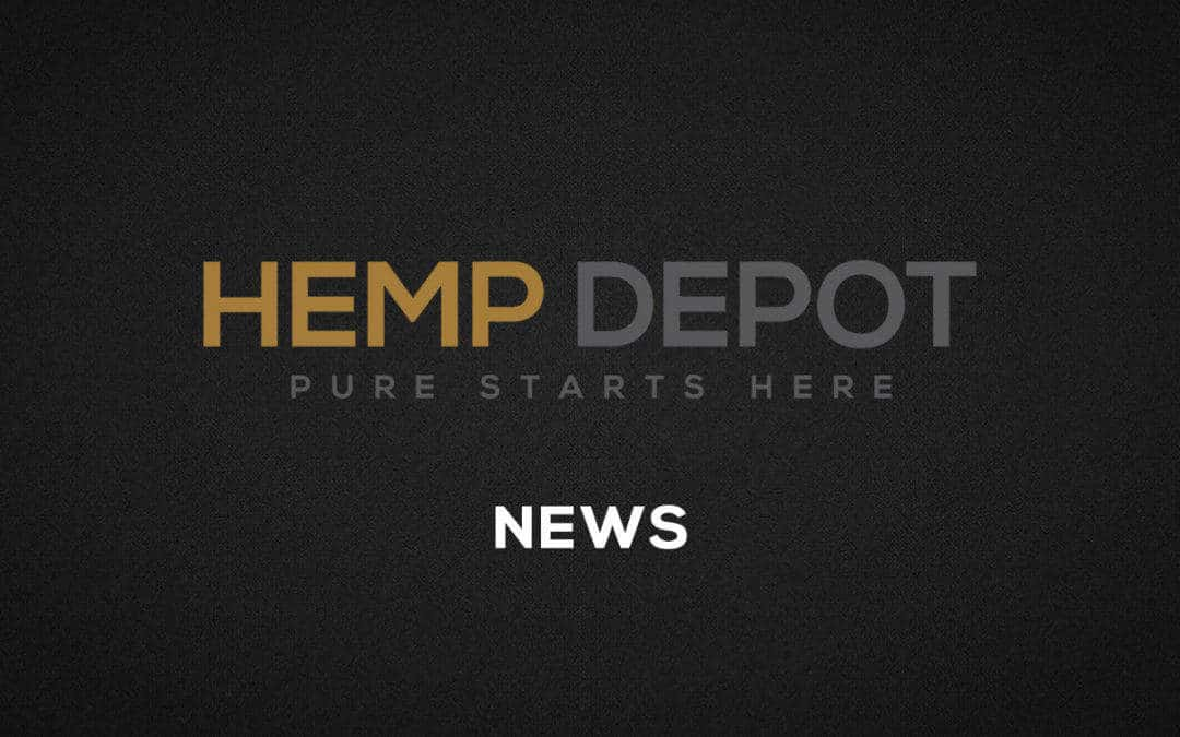 HEMP DEPOT RECEIVES ONE OF THE FIRST GMP CERTIFICATIONS FOR MANUFACTURING AND STORING CBD