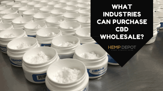 What Industries Can Purchase CBD Wholesale?