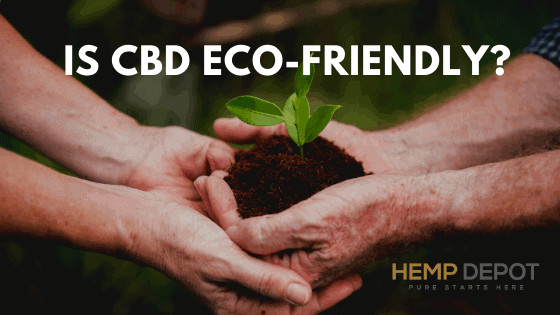 is cbd eco friendly