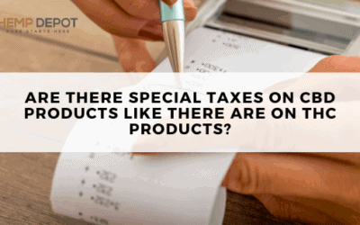 Are there Special Taxes on CBD Products like there Are on THC products?