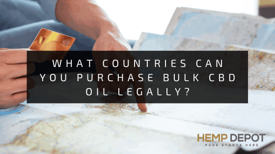 What Countries Can You Purchase Bulk CBD Oil Legally?