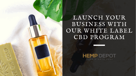 Launch Your Business with Our White Label CBD Program