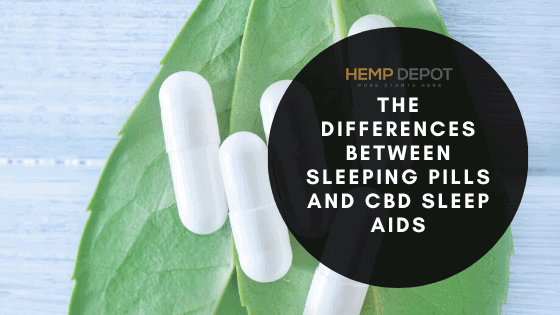 The Differences Between Sleeping Pills and CBD Sleep Aids