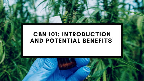 CBN 101: Introduction and Potential Benefits