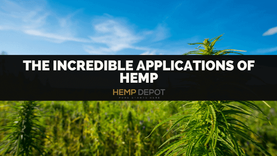 The Incredible Applications of Hemp