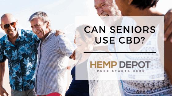 Can Seniors Use CBD?