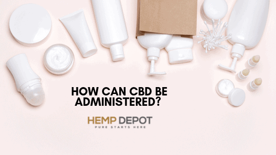 cbd distributor administration methods