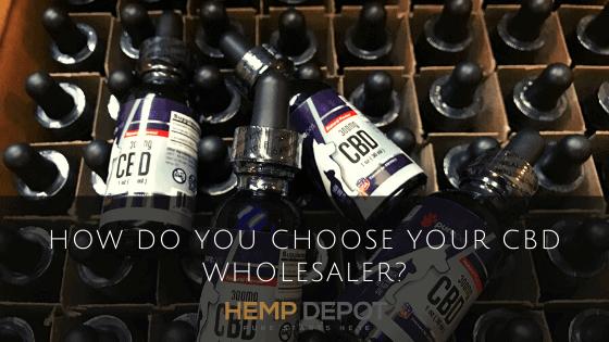 How Do You Choose Your CBD Wholesaler?