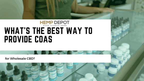 What's the Best Way to Provide COAs for Wholesale CBD?
