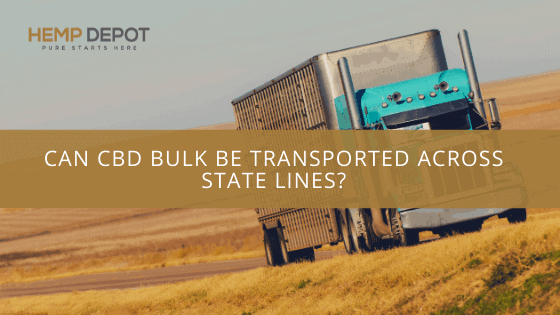 bulk cbd state lines