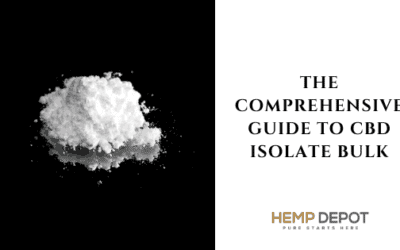 The Comprehensive Guide to CBD Isolate Bulk